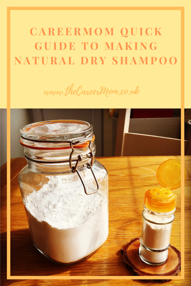 The CareerMom Quick Guide to ditching the aerosols and using a natural but effective alternative to traditional dry shampoo