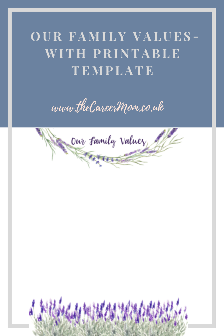 Our Family Values - why this is so important to for intentional family time - with free lavender printable template!