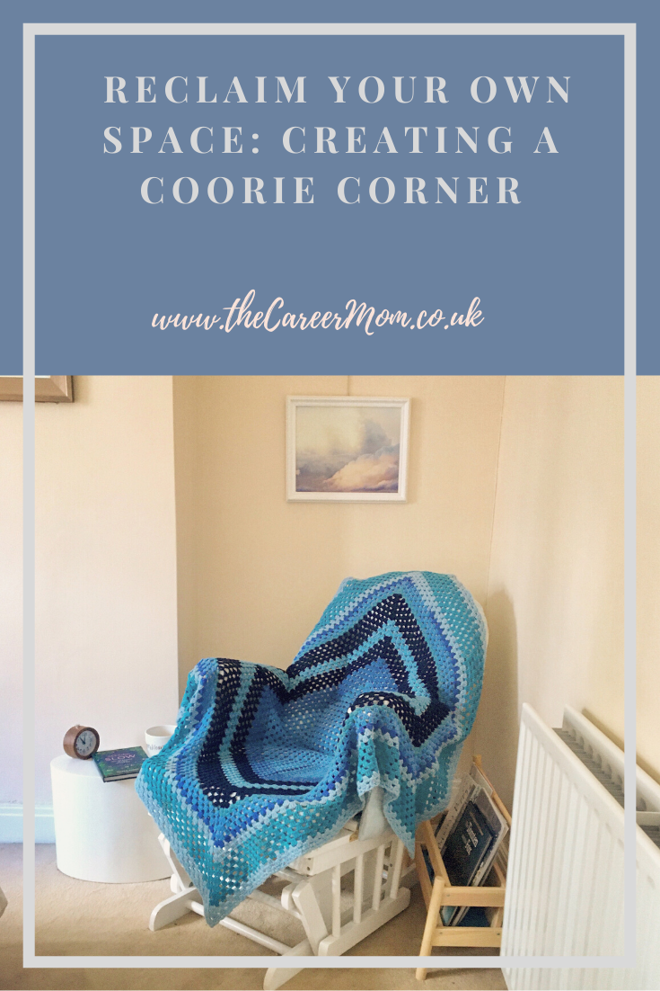 Ever feel like your home has been taken over by the rest of your family? Perhaps it is time to reclaim a Coorie Corner of your home, just for you.