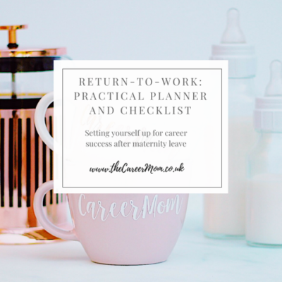 How to thrive at work after Maternity Leave: 30 day practical planner & checklist!